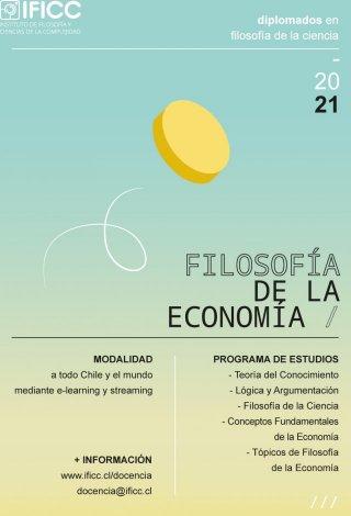 Diplomado en Filosofía de la Ciencia, mención Filosofía de la Economía 2021